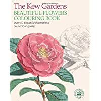 The Kew Gardens Beautiful Flowers Colouring Book (Colouring Books)