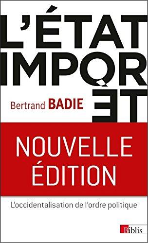 L'Etat import. L'occidentalisation de l'ordre politique