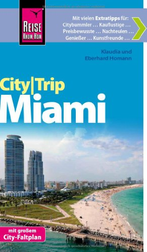 Preisvergleich Produktbild Reise Know-How CityTrip Miami: Reiseführer mit Faltplan