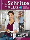 Schritte plus Neu 5+6: Deutsch als Zweitsprache für Alltag und Beruf / Kursbuch
