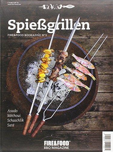 Preisvergleich Produktbild Spießgrillen: FIRE&FOOD Bookazine N°3