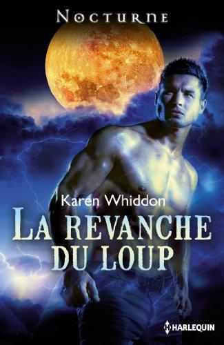 La revanche du loup (Nocturne) par Karen Whiddon