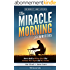 The Miracle Morning for Writers: How to Build a Writing Ritual That Increases Your Impact and Your Income (Before 8AM) (The Miracle Morning Book Series) (English Edition)