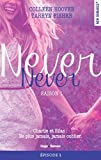 Never Never Saison 1 Episode 1 (French Edition)