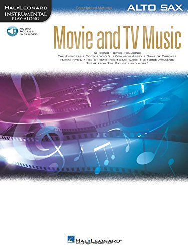Movie and TV Music for Alto Sax: Instrumental Play-Along Series [With Access Code] (Hal Leonard Instrumental Play-along)