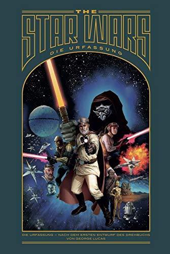 The Star Wars - Die Urfassung (Star Wars Universum)