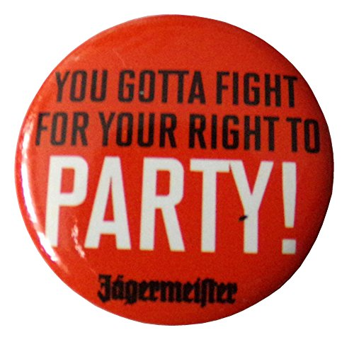 jgermeister-you-gotta-fight-for-your-right-to-party-button-30mm