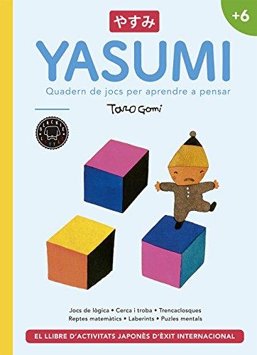 Yasumi +6: Quadern de jocs per aprendre a pensar