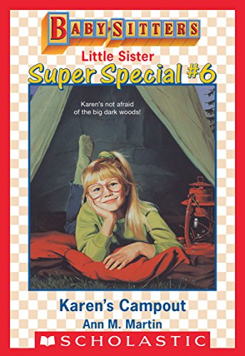 Karen's Campout (Baby-Sitters Little Sister Super Special #6) (English Edition) -