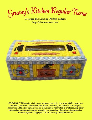 Granny's Kitchen Regular Tissue Cover: Plastic Canvas Pattern (English Edition) Design Creamer