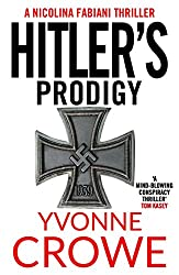 Hitler's Prodigy (English Edition)