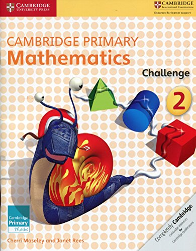 Cambridge primary mathematics challenge: 2 (Cambridge Primary Maths)