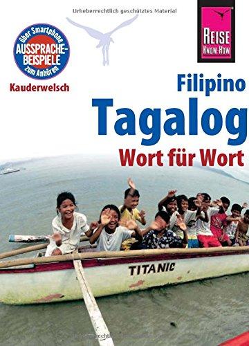 Reise Know-How Sprachführer Tagalog / Filipino - Wort für Wort: Kauderwelsch-Band 3 - Kostenlose Englisch-wörterbuch