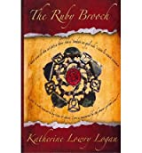 [(The Ruby Brooch)] [by: Katherine Lowry Logan]