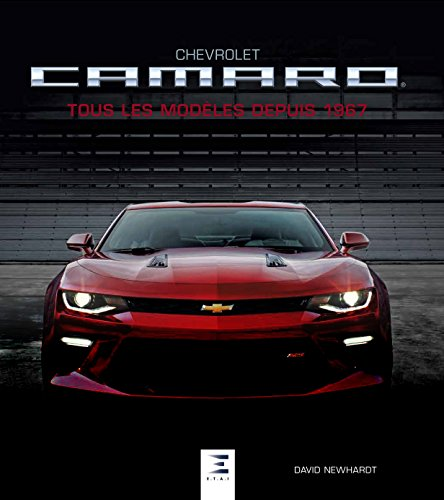 Chevrolet Camaro : Tous les modèles depuis 1967
