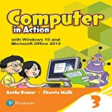 Computer in Action for CBSE Class 3