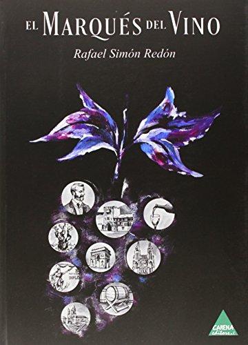 El marques del vino por Rafael Simon