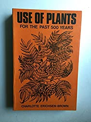 Use of plants for the past 500 years