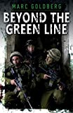 Beyond the Green Line: A British volunteer in the IDF during the al Aqsa Intifada