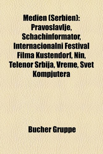 medien-serbien-pravoslavlje-schachinformator-internacionalni-festival-filma-kustendorf-nin-telenor-s