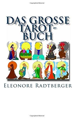 Buchseite und Rezensionen zu 'Das große Tarot-Buch: Die 78 Karten des Rider-Waite-Tarot' von Eleonore Radtberger