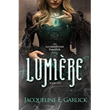 Lumière (The Illumination Paradox Book 1) (English Edition)