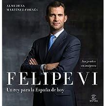 Felipe VI: un rey para la España de hoy: Sus 50 años en imágenes (Fuera de colección)