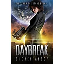 Girl from the Stars Book 1- Daybreak (English Edition)
