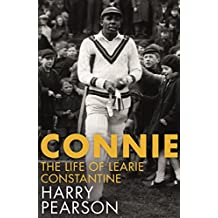 Connie: The Marvellous Life of Learie Constantine (English Edition)