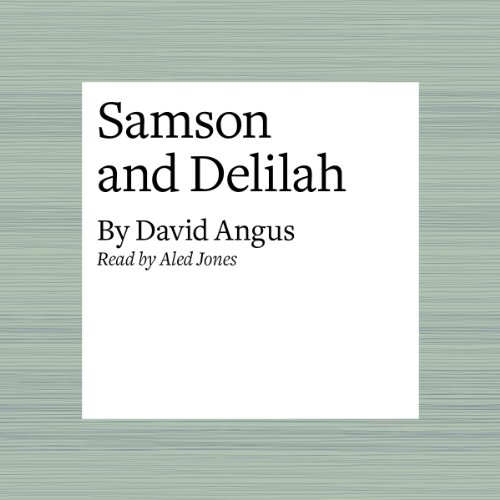 Samson and Delilah  Audiolibri