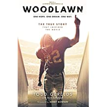 Woodlawn: One Hope. One Dream. One Way. (English Edition)