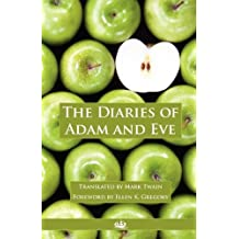 The Diaries of Adam and Eve (Annotated) (English Edition)
