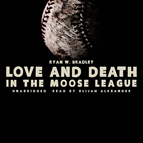 Love and Death in the Moose League  Audiolibri
