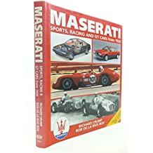 Maserati: Sports, Racing and GT Cars from 1926