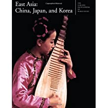 7: The Garland Encyclopedia of World Music: East Asia: China, Japan, and Korea