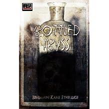 Bottled Abyss by Benjamin Kane Ethridge (2012-06-30)