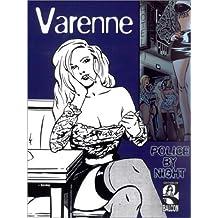 Police By Night, tome 1 de Alex Varenne (7 juin 2001) Broché