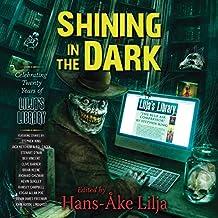 Shining in the Dark: Celebrating 20 Years of Lilja's Library