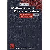 Mathematische Formelsammlung für Ingenieure und Naturwissenschaftler (Viewegs Fachbücher der Technik)