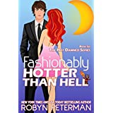 Fashionably Hotter Than Hell: Book Six, The Hot Damned Series (English Edition)