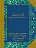 Cyclopaedia Of Obstetrics And Gynecology, Volume 9...