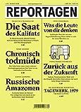 Reportagen #39: Das unabhängige Magazin für erzählte Gegenwart