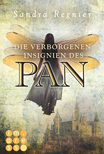 Die Pan-Trilogie 3: Die verborgenen Insignien des Pan (German Edition) di Sandra Regnier