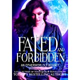 Fated and Forbidden: An Otherworldly Boxset (English Edition)