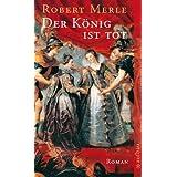 Der König ist tot: Roman (Fortune de France 13)