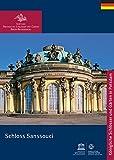 Schloss Sanssouci (Königliche Schlösser in Berlin, Potsdam und Brandenburg) - Michael Scherf