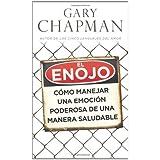 Enojo, El - bolsillo: Como manejar una emocion poderosa de una manera saludable (Spanish Edition) by Gary Chapman (2013-03-04)