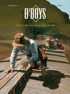 """Afficher """"O'Boys n° 2 Deux chats gais sur un train brûlant"""""""