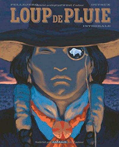 Loup de Pluie - Intégrale complète - tome 1 - Loup de Pluie - Intégrale complète