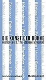 Die Kunst der B�hne: Positionen des zeitgen�ssischen Theaters (Recherchen)
